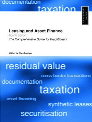 Leasing and Asset Finance: The Comprehensive Guide for Practitioners (Paperback)
