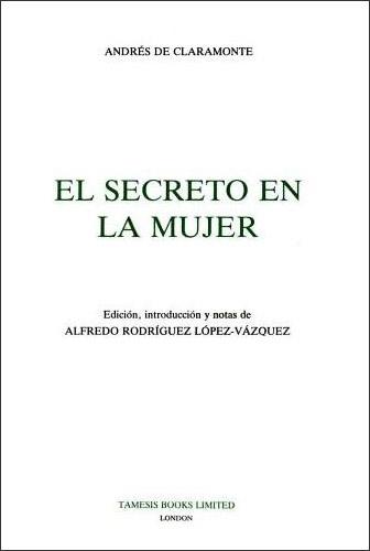El Secreto en la mujer - Coleccion Tamesis: Serie B, Textos v. 35 (Hardback)