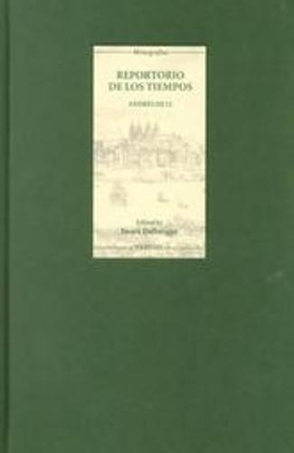 Reportorio de los tiempos - Coleccion Tamesis: Serie A, Monografias v. 180 (Hardback)