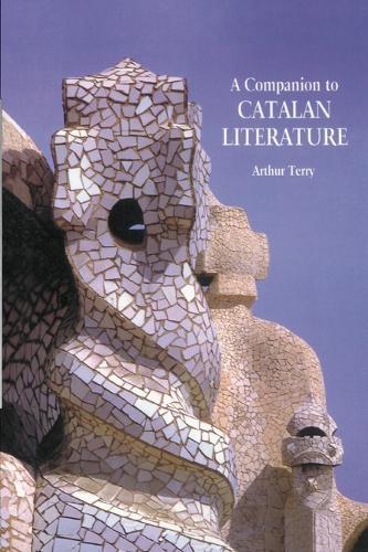 A Companion to Catalan Literature: 193 - Monografias A (Paperback)