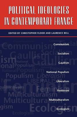Political Ideologies in Contemporary France (Paperback)