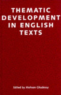 Thematic Developments in English Texts - Open Linguistics S. (Hardback)