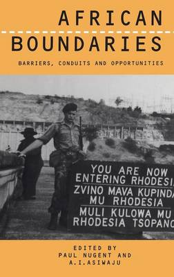 African Boundaries: Barriers, Conduits and Opportunities (Hardback)