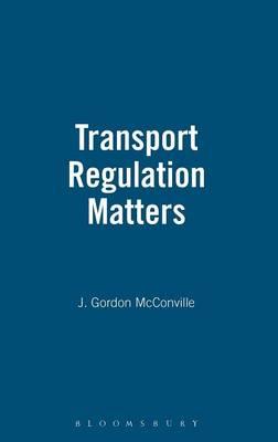 Transport Regulation Matters (Hardback)