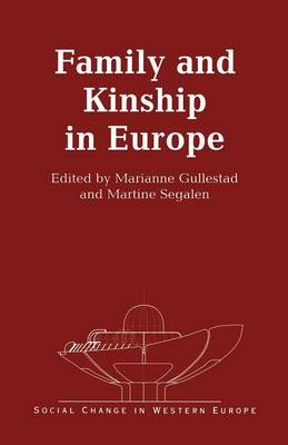 Family and Kinship in Europe - Social Change in Western Europe (Paperback)