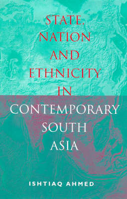 State, Nation and Ethnicity in Contemporary South Asia (Paperback)