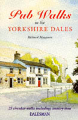 Pub Walks in the Yorkshire Dales - Dalesman Public Walks (Paperback)