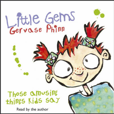 Little Gems: Those Amusing Things Kids Say (CD-Audio)