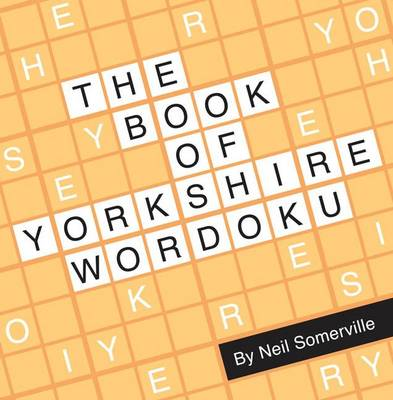 The Book of Yorkshire Wordoku (Paperback)