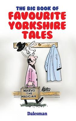 The Big Book of Favourite Yorkshire Tales (Paperback)