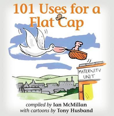 101 Uses for a Flat Cap (Paperback)
