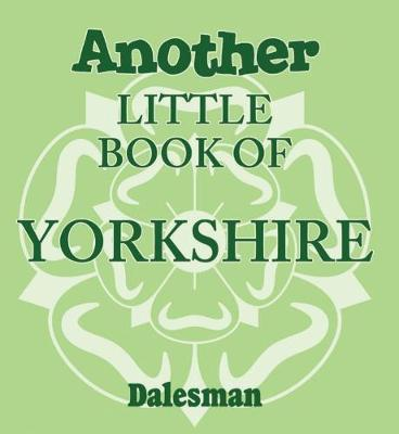 Another Little Book of Yorkshire (Paperback)