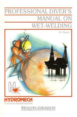 Professional Diver's Manual on Wet-Welding (Paperback)