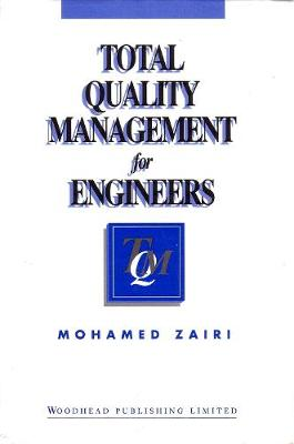 Total Quality Management for Engineers (Hardback)