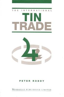 The International Tin Trade (Hardback)
