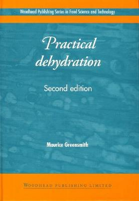 Practical Dehydration - Woodhead Publishing Series in Food Science, Technology and Nutrition (Hardback)
