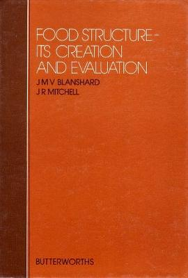 Food Structure: Creation and Evaluation (Hardback)