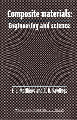 Composite Materials: Engineering and Science - Woodhead Publishing Series in Composites Science and Engineering (Paperback)