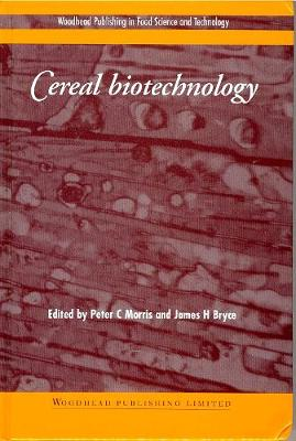 Cereal Biotechnology - Woodhead Publishing Series in Food Science, Technology and Nutrition (Hardback)