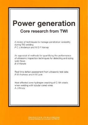 Power Generation: Core Research from TWI - Woodhead Publishing Series in Welding and Other Joining Technologies (Paperback)
