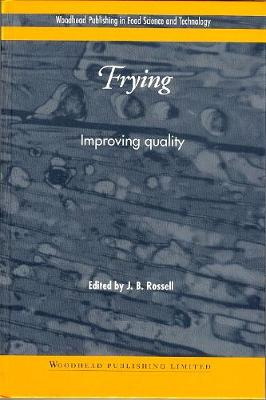 Frying: Improving Quality - Woodhead Publishing Series in Food Science, Technology and Nutrition (Hardback)