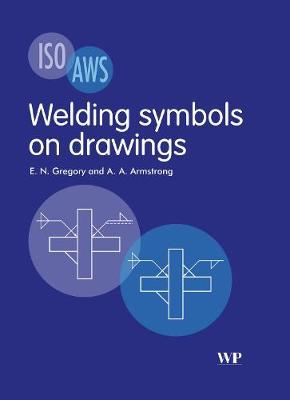 Welding Symbols On Drawings (Paperback)