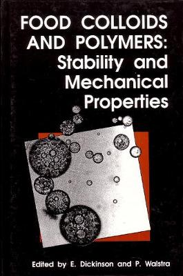 Food Colloids and Polymers: Stability and Mechanical Properties (Hardback)