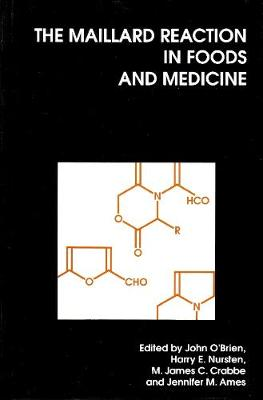 The Maillard Reaction in Foods and Medicine - Woodhead Publishing Series in Food Science, Technology and Nutrition (Hardback)