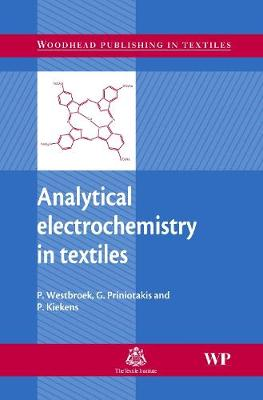 Analytical Electrochemistry in Textiles - Woodhead Publishing Series in Textiles (Hardback)