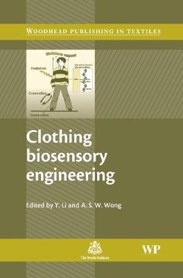 Clothing Biosensory Engineering - Woodhead Publishing Series in Textiles (Hardback)