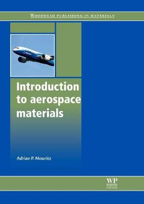 Introduction to Aerospace Materials - Woodhead Publishing in Materials (Paperback)