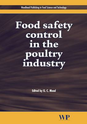 Food Safety Control in the Poultry Industry - Woodhead Publishing Series in Food Science, Technology and Nutrition 113 (Hardback)