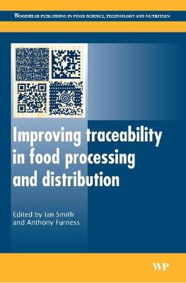 Improving Traceability in Food Processing and Distribution - Woodhead Publishing Series in Food Science, Technology and Nutrition (Hardback)