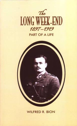 The Long Week-End 1897-1919: Part of a Life (Paperback)