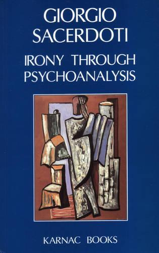 Irony Through Psychoanalysis (Paperback)