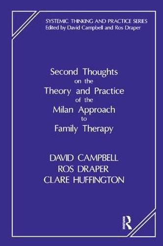 Second Thoughts on the Theory and Practice of the Milan Approach to Family Therapy (Paperback)