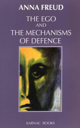 The Ego and the Mechanisms of Defence (Paperback)