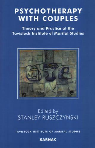 Psychotherapy With Couples: Theory and Practice at the Tavistock Institute of Marital Studies (Paperback)