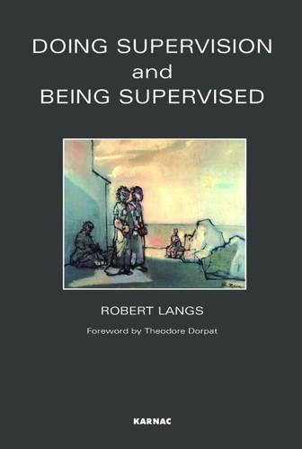 Doing Supervision and Being Supervised (Paperback)