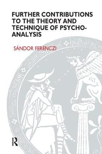 Further Contributions to the Theory and Technique of Psycho-analysis (Paperback)