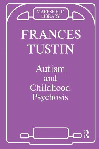 Autism and Childhood Psychosis (Paperback)