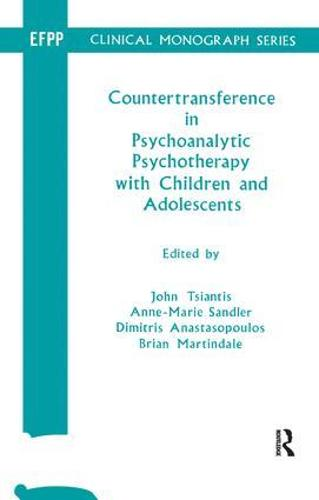 Countertransference in Psychoanalytic Psychotherapy with Children and Adolescents (Paperback)