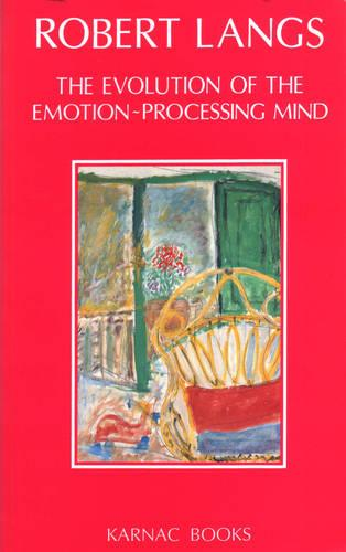 The Evolution of the Emotion-Processing Mind (Paperback)
