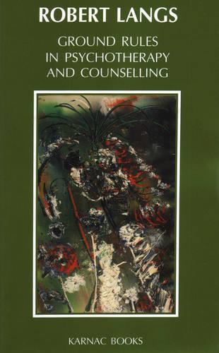 Ground Rules in Psychotherapy and Counselling (Paperback)