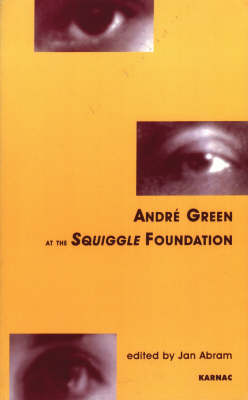 Andre Green at the Squiggle Foundation (Paperback)