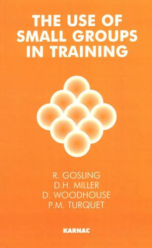 The Use of Small Groups in Training (Paperback)