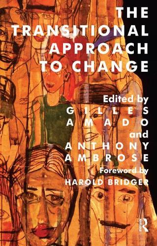 The Transitional Approach to Change - The Harold Bridger Transitional Series (Paperback)