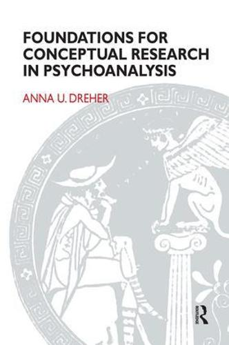 Foundations for Conceptual Research in Psychoanalysis (Paperback)