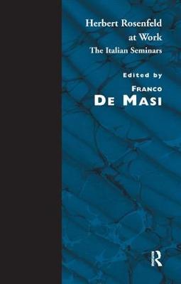 Herbert Rosenfeld at Work: The Italian Seminars (Paperback)