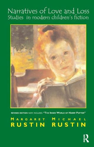 Narratives of Love and Loss: Studies in Modern Children's Fiction (Paperback)